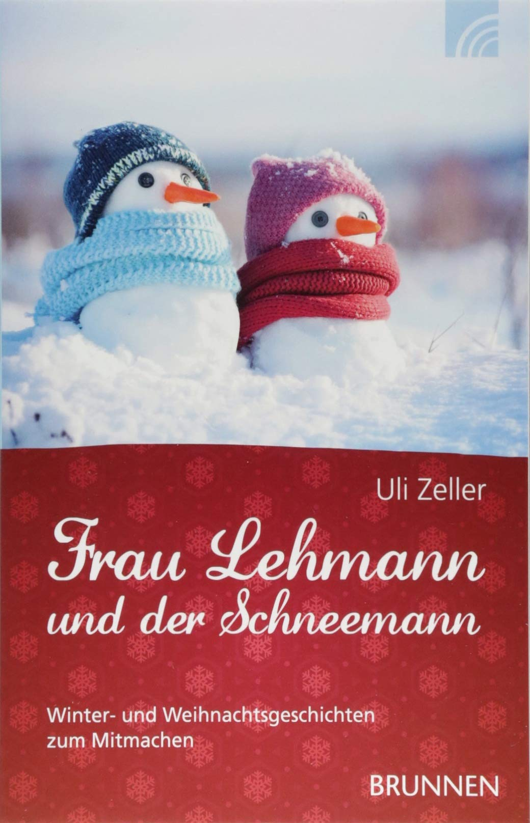 Frau Lehmann und der Schneemann: Winter- und Weihnachtsgeschichten ...