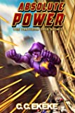Absolute Power (The Pantheon Saga): 5