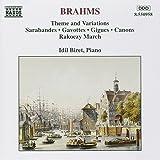 Brahms: Theme and Variations, Sarabandes, Gavottes, Gigues, Canons, Rakoczy March, Impromptu, Landler, Scherzo