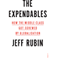 The Expendables: how the middle class got screwed by globalisation