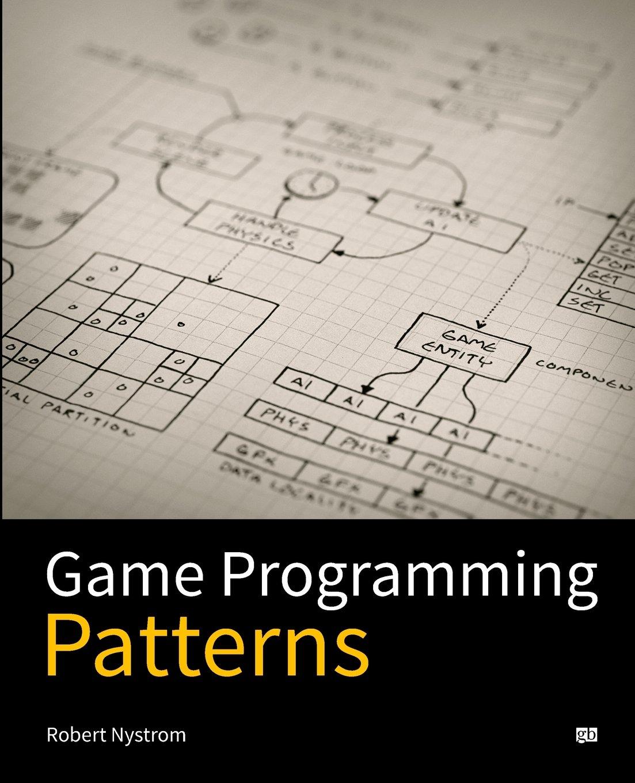 Game Programming Patterns Pdf Nystrom