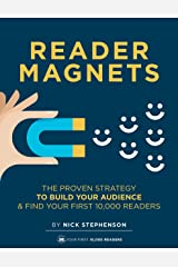 Reader Magnets: Build Your Author Platform and Sell more Books on Kindle (2019 Edition) (Book Marketing for Authors 1) Kindle Edition