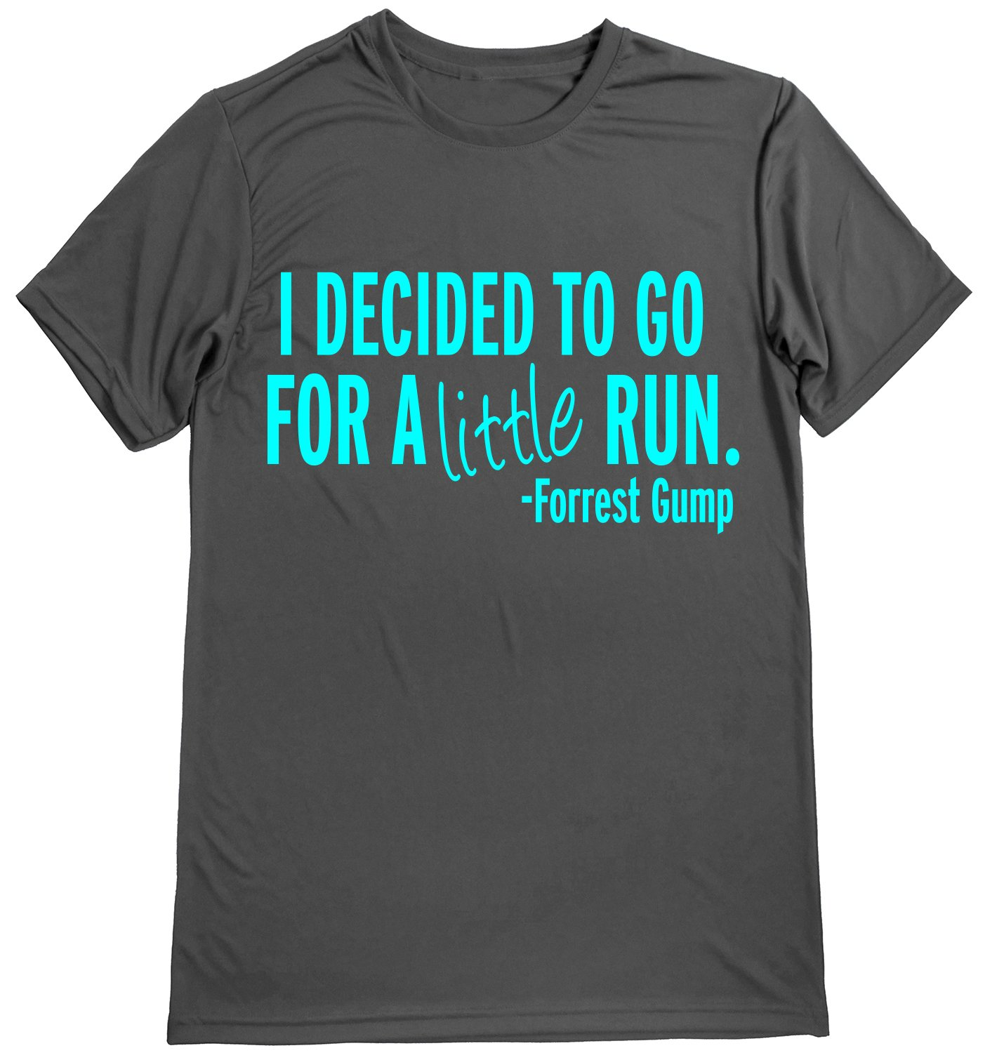 502bc8aea98 Amazon.com: Dry Sports Shirt – Men Runner's T-Shirts - Running Quotes -I  Decided to GO A Little Run - Forrest Gump: Sports & Outdoors