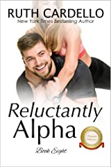 Reluctantly Alpha  (The Barrington Billionaires, Book 8) Kindle Edition