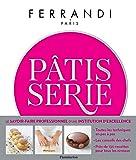 Pâtisserie: Ecole Ferrandi (CUISINE)