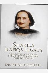 SHAKILA RAFIQ'S LEGACY