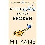 A Heart Not Easily Broken (Butterfly Memoirs Book 1)