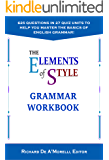 The Elements of Style: Grammar Workbook