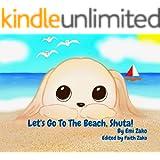 Let's Go To The Beach, Shuta! (Shuta and Me Book 4)