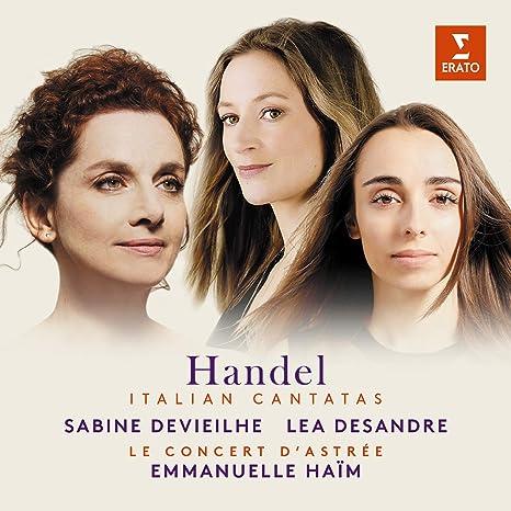 Emmanuelle Haim - Sabine Devieilhe, Léa Desandre, Le Concert d ...