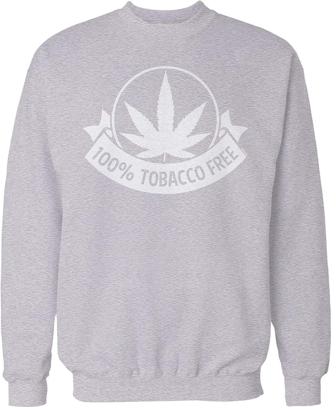NOFO Clothing Co 100/% Tobacco Free Crew Neck Sweatshirt