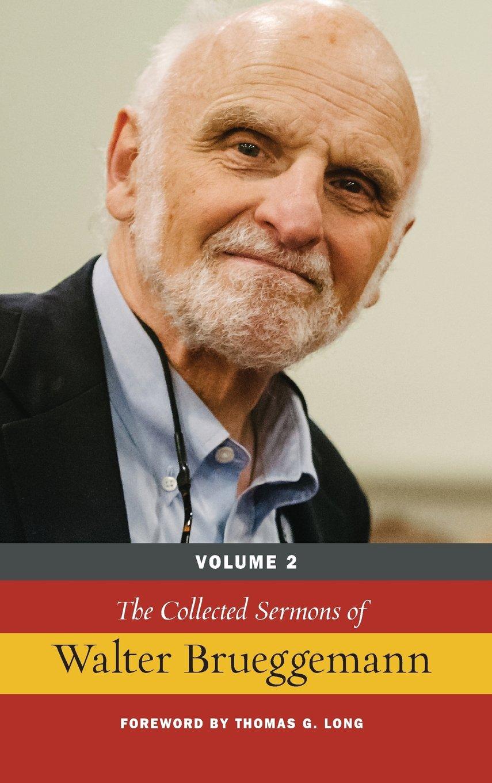 The Collected Sermons of Walter Brueggemann, Volume 2: Walter