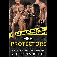 Her Protectors: A Reverse Harem Romance (English Edition)