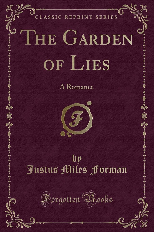 The Garden of Lies: A Romance (Classic Reprint) pdf