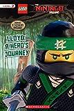 Lloyd: A Hero's Journey (Scholastic Readers, Level 2: Lego The Ninjago Movie)
