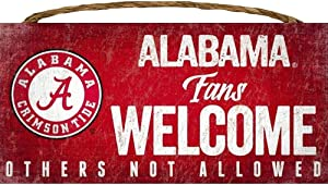 """NCAA Alabama Crimson Tide 12"""" x 6"""" Fans Welcome Others Not Allowed Wood Sign"""