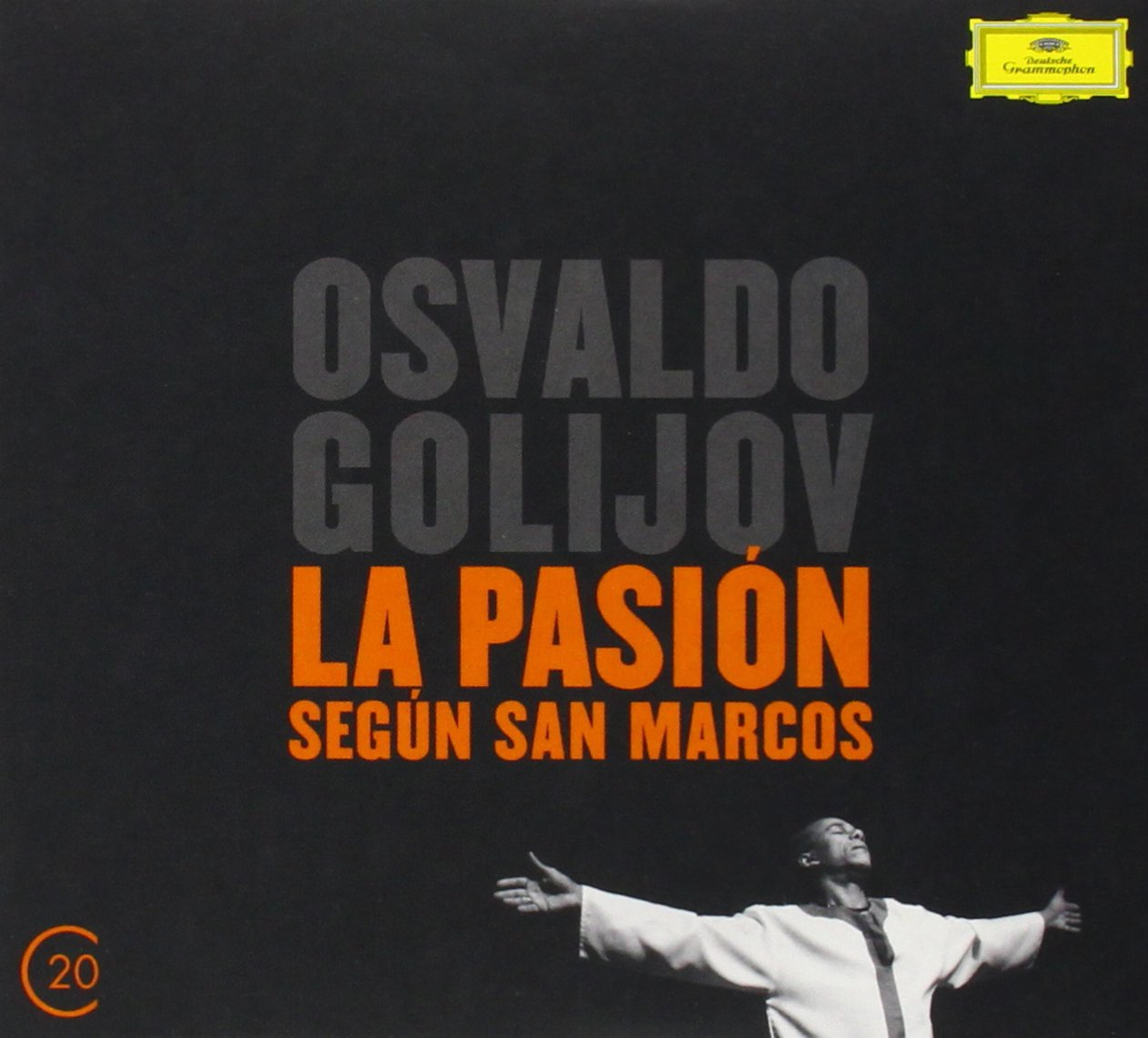 20C: Golijov La Pasion Segun San Marcos (20C) by CD