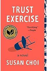 Trust Exercise: A Novel Kindle Edition