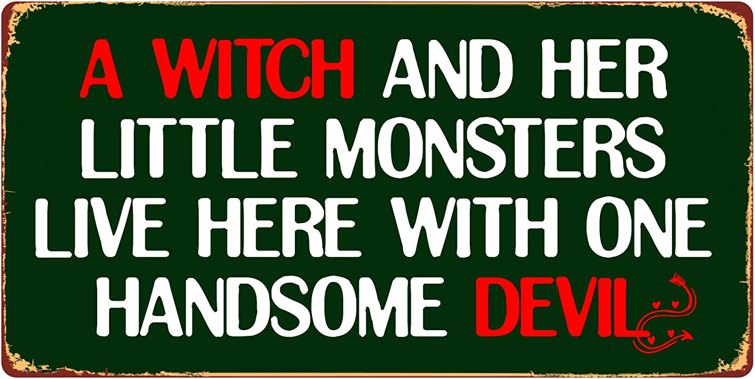 """StickerPirate 815HS A Witch and Her Little Monsters Live Here with One Handsome Devil 5""""x10"""" Aluminum Hanging Novelty Sign"""