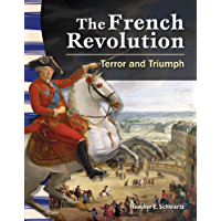 The French Revolution: Terror and Triumph (Social Studies Readers)