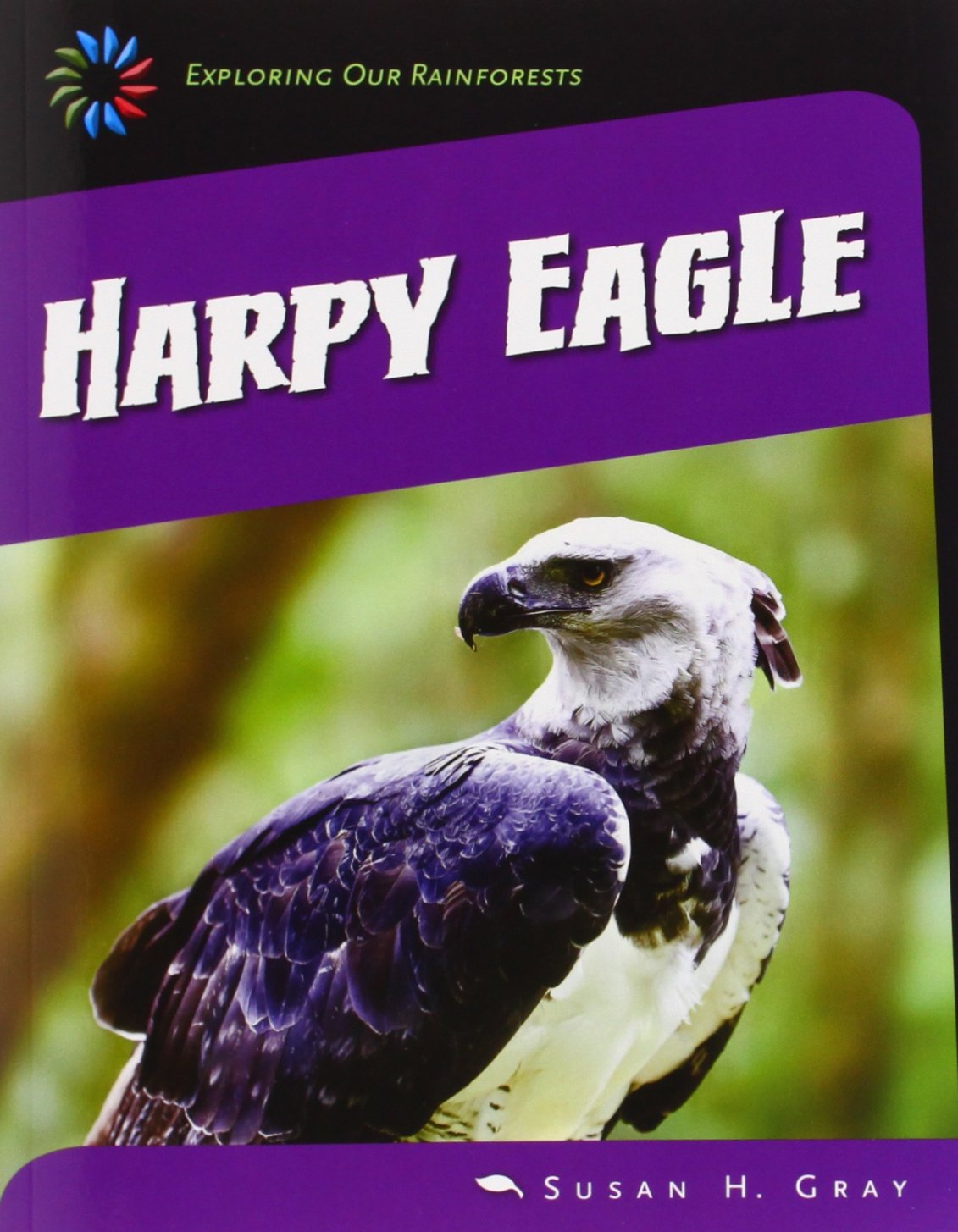 Read Online Harpy Eagle (21st Century Skills Library: Exploring Our Rainforests) pdf