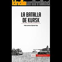 La batalla de Kursk: Hitler contra el Ejército Rojo (Historia)