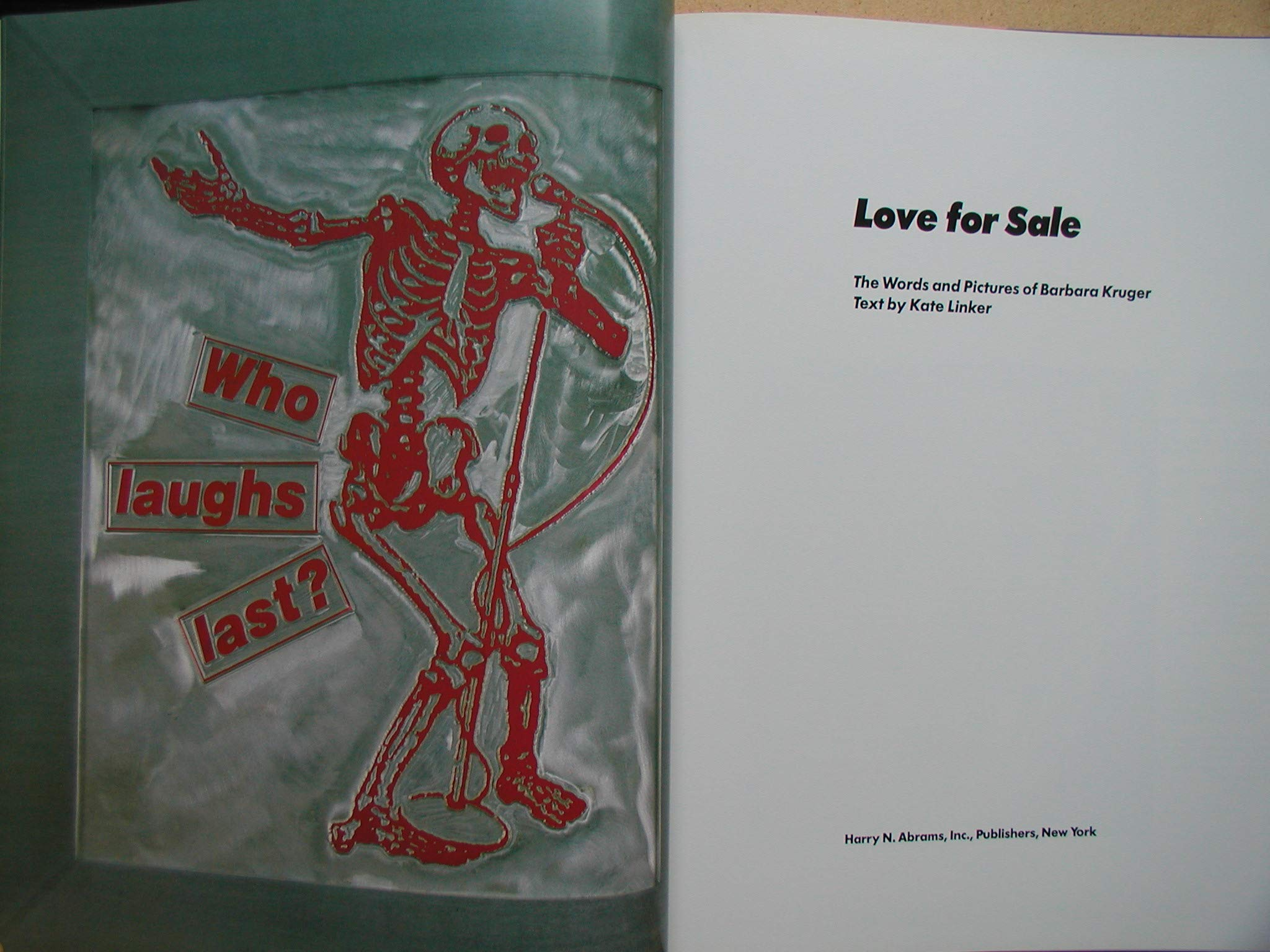 Love for Sale The Words and Pictures of Barbara Kruger