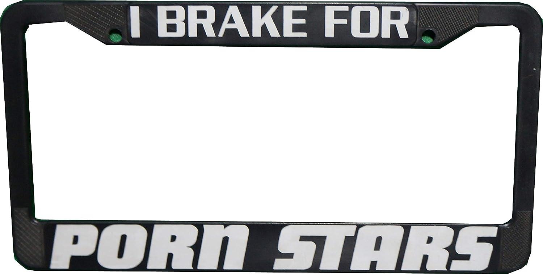 C/&D Visionary I Brake for Porn Stars Novelty License Plate Frame