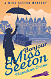 Bonjour, Miss Seeton (A Miss Seeton Mystery Book 21)