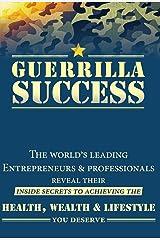 Guerrilla Success Hardcover