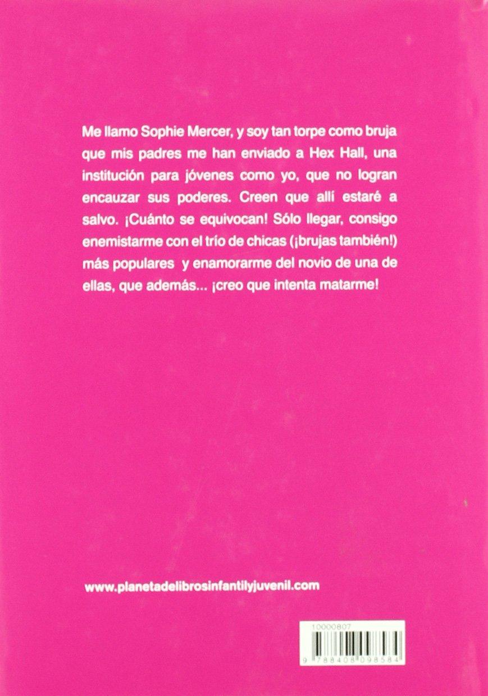 Condena: Hex Hall 1: Amazon: Rachel Hawkins, Ariadna Castellarnau  Arfelis: Libros
