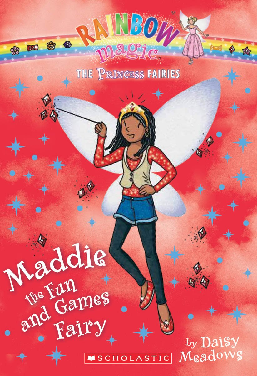 Princess Fairies #6: Maddie the Fun and Games Fairy: A Rainbow Magic ...