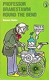 Professor Branestawm Round the Bend (Puffin Books)