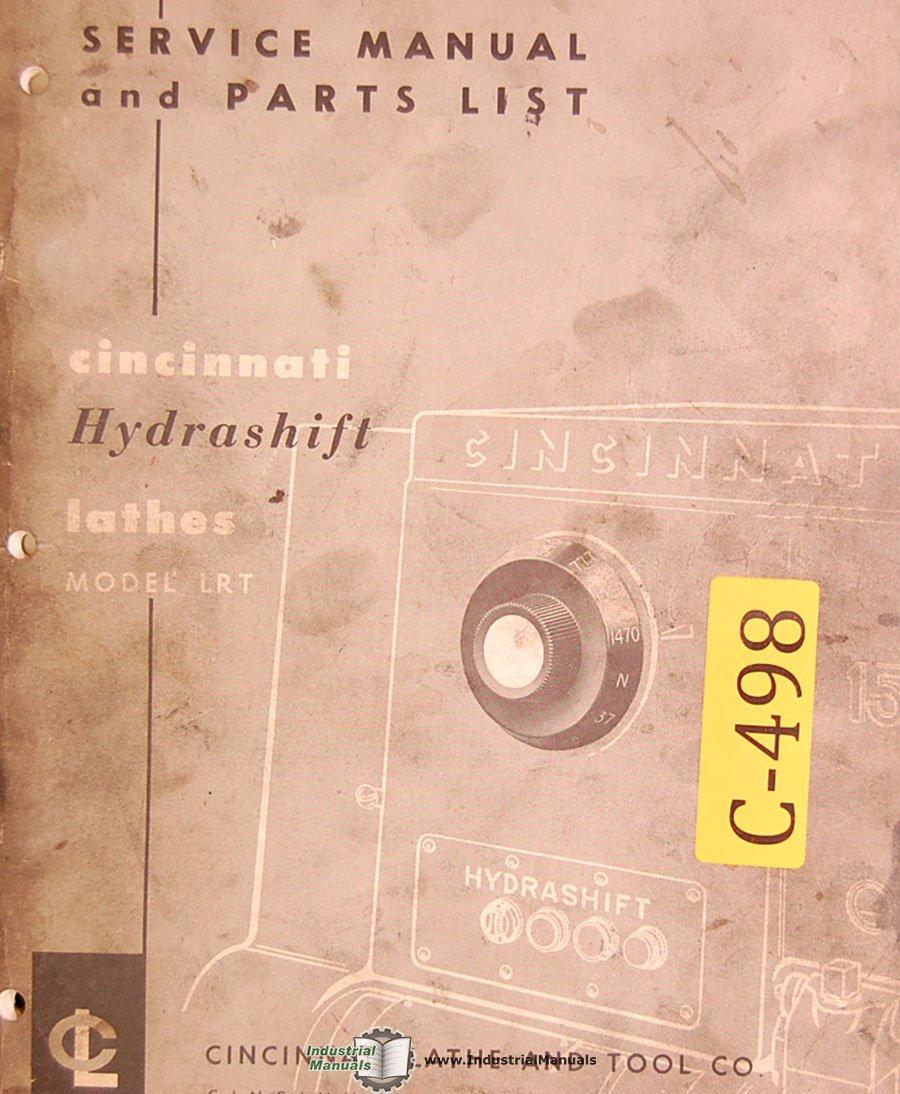 cincinnati lrt hydrashift lathe service and parts manual rh amazon com Cincinnati Lathe Used Clausing 1500 Lathe