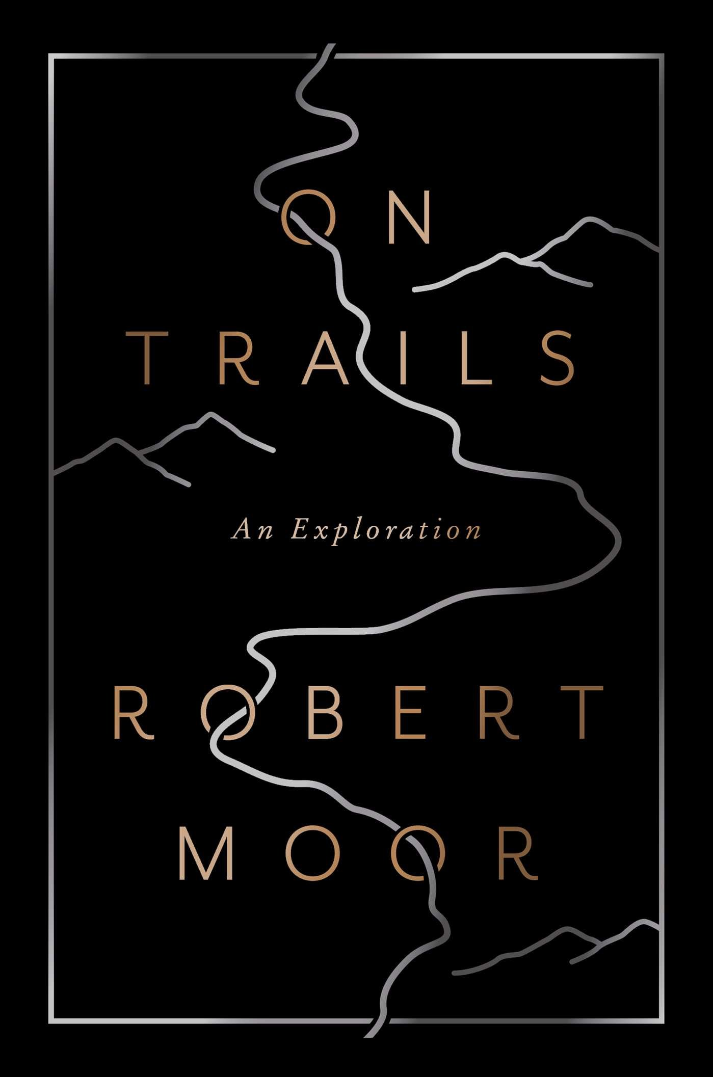 On Trails: An Exploration: Amazon.es: Robert Moor: Libros en idiomas extranjeros
