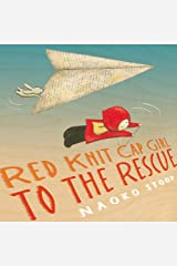Red Knit Cap Girl to the Rescue Hardcover