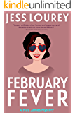 February Fever: Hot and Hilarious (A Mira James Mystery Book 10)