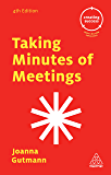 Taking Minutes of Meetings (Creating Success)