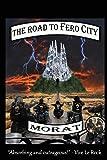 The Road To Fero City (The Adventures Of Aberrant) (Volume 1)