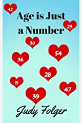 Age is Just a Number Kindle Edition