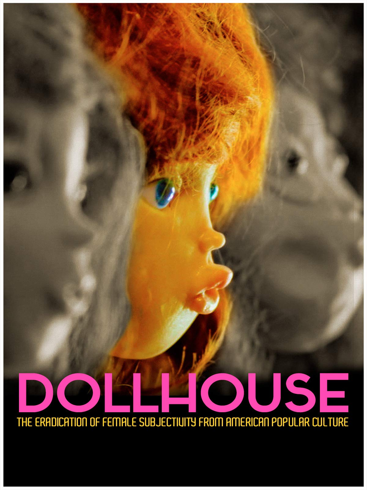 Dollhouse: The Eradication Of Female Subjectivity From American Popular Culture