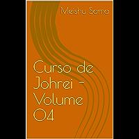Curso de Johrei - Volume 04