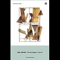 Perché leggere i classici (Oscar opere di Italo Calvino) (Italian Edition) book cover