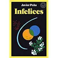 Infelices (Spanish Edition)