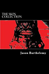 The Skin Collection Kindle Edition