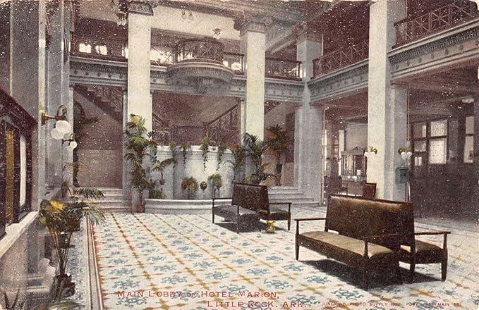 Little Rock Arkansas Marion Hotel Main Lobby Antique Postcard K35352