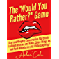 """The """"Would You Rather?"""" Game: Sexy and Naughty Conversation Starters to Explore Fantasies and Kinks, Spice Things Up…"""