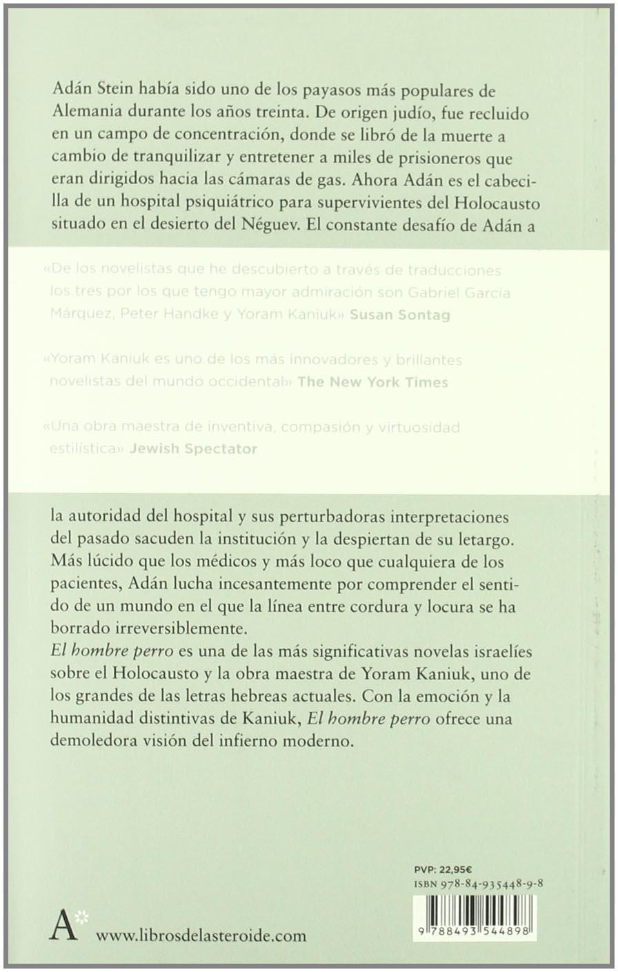 Amazon.com: El hombre perro (Spanish Edition) (9788493544898): Yoram Kaniuk, Gabi Martínez: Books