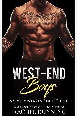 West-End Boys (Naïve Mistakes Book 3) Kindle Edition