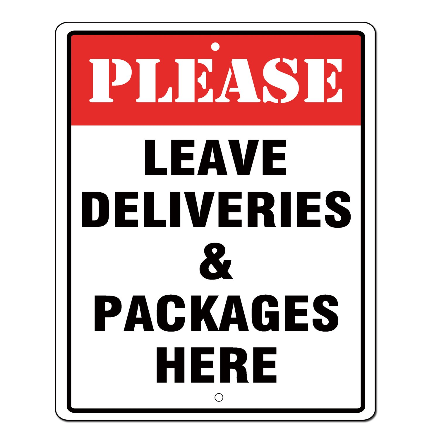 Please Leave Deliveries and Packages Here Sign 10x8 .04 Inch Aluminum Sign Rust Free Aluminum UV Printed Reflective Easy to Mount